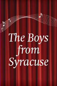 Boys from Syracuse, The