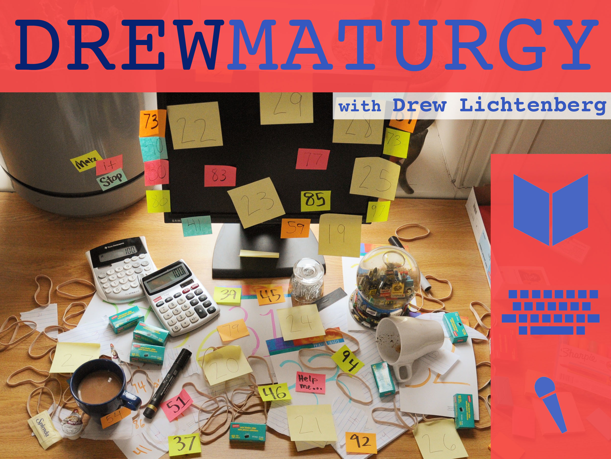 Drewmaturgy with Drew Lichtenberg