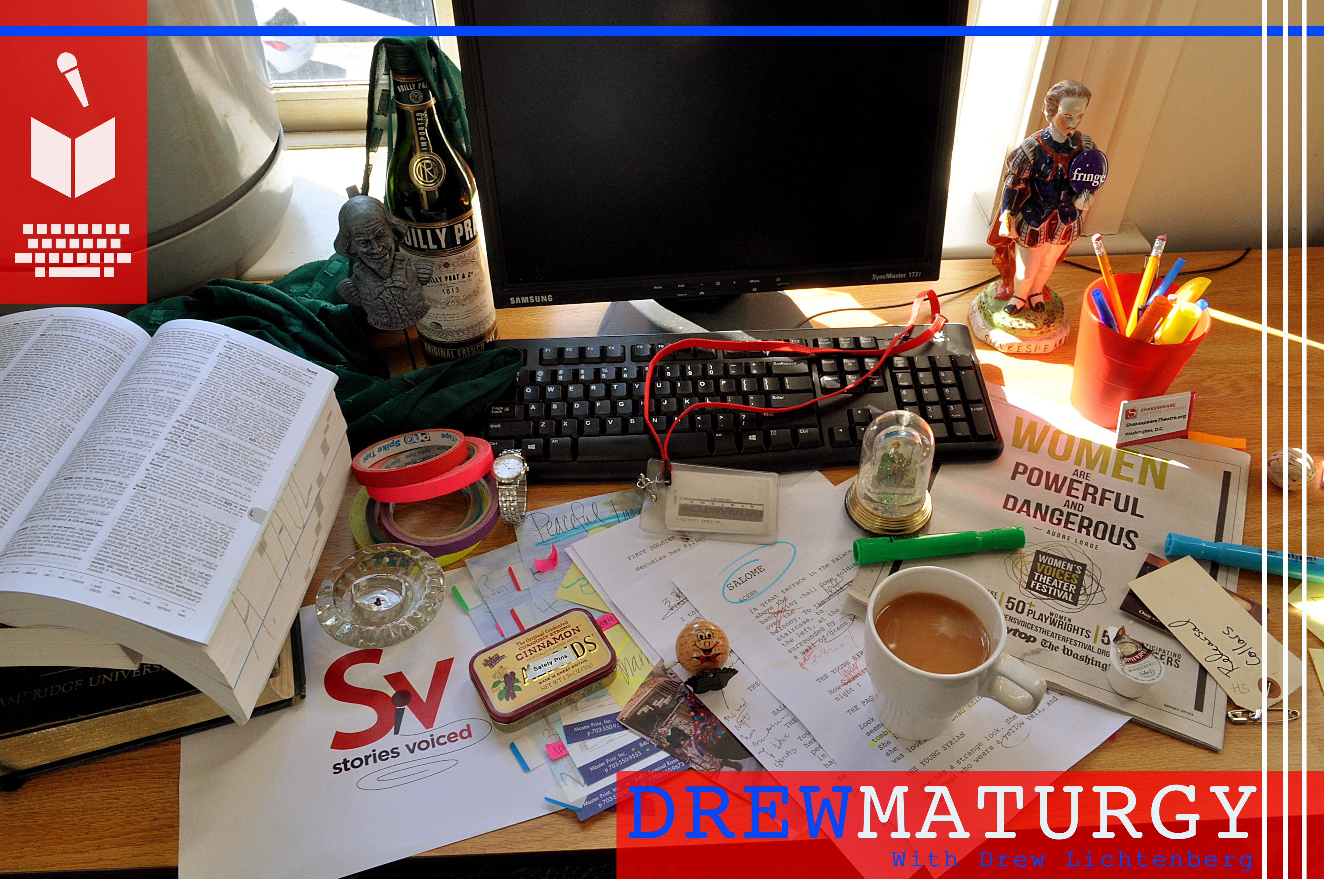 Drewmaturgy with Drew Lichtenber