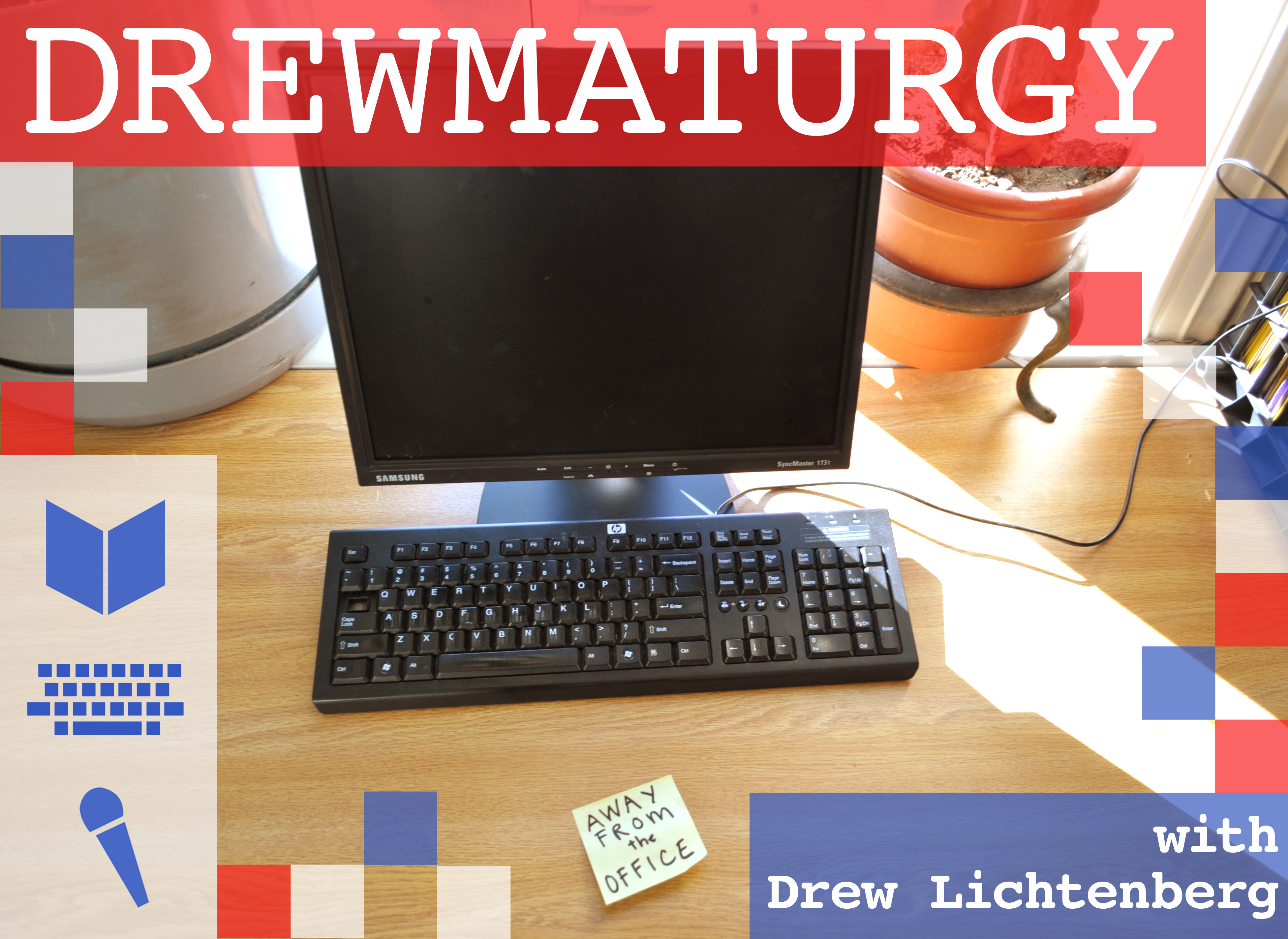Drew's away from office